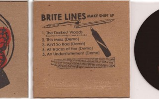 "Brite Lines EP ""Make Shift"""