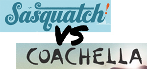 Sasquatch! vs. Coachella, is There a Clear Winner?
